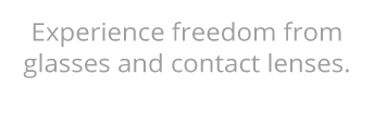 experience-freedom-from-glasses-contact-lenses